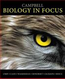 Campbell Biology in Focus, Urry, Lisa A. and Cain, Michael L., 0321813669