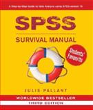 SPSS Survival Manual : A Step by Step Guide to Data Analysis Using SPSS for Windows, Pallant, Julie, 0335223664