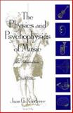 The Physics and Psychophysics of Music : An Introduction, Roederer, Juan G., 0387943668