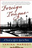 Foreign Tongue, Vanina Marsot, 0061673668