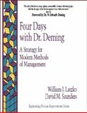 Four Days with Dr. Deming : A Strategy for Modern Methods of Management, Latzko, William J. and Saunders, David M., 0201633663