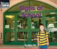 Signs at School, Mary Hill, 0516243667