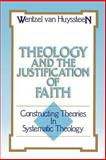 Theology and the Justification of Faith, Wentzel Van Huyssteen, 0802803660