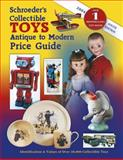Schroeder's Collectible Toys, Sharon Huxford and Bob Huxford, 1574323660