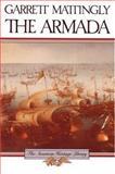 The Armada, Garrett Mattingly and Leonard H. Mattingly, 0395083664