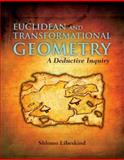 Euclidean and Transformational Geometry 1st Edition