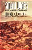 Small Wars, C. E. Callwell, 080326366X