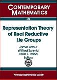 Representation Theory of Real Reductive Lie Groups, James Arthur, Wilfried Schmid, and Peter E. Trapa, 0821843664
