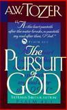 The Pursuit of God, A. W. Tozer, 0875093663