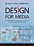 Design for Media, Dinah Hand and Steve Middleditch, 1405873663