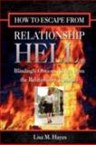 How to Escape from Relationship Hell, Lisa Hayes, 1435713664