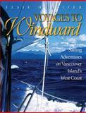 Voyages to Windward, Elsie Hulsizer, 1550173669
