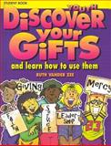Discover Your Gifts, Ruth Vander Zee, 1562123661