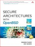 Secure Architectures with OpenBSD, Palmer, Brandon and Nazario, Jose, 0321193660