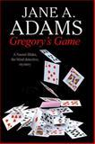 Gregory's Game: a Naomi Blake British Mystery, Jane A. Adams, 0727883666