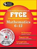 The FTCE Mathematics, Friedman, Mel and Research and Education Association Staff, 073860366X