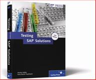 Testing SAP Solutions, Helfen, Markus and Trauthwein, Hans Martin, 1592293662