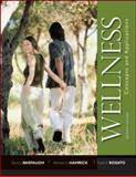 Wellness : Concepts and Applications, Anspaugh, David J. and Hamrick, Michael H., 0073523666