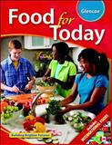 Food for Today, Student Edition, Glencoe McGraw-Hill Staff, 0078883660