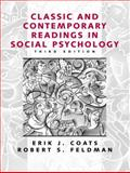 Classic and Contemporary Readings in Social Psychology, Coats, Erik J. and Feldman, Robert S., 0130873667