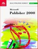 Microsoft Publisher 2000 - Illustrated Introductory, Reding, Elizabeth Eisner, 0760063664