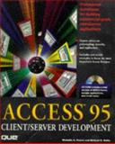 Access 95 Client/Server Development, Gilbert, Mike, 0789703661