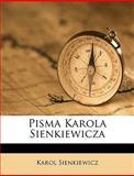 Pisma Karola Sienkiewicz, Karol Sienkiewicz, 1149203668