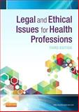 Legal and Ethical Issues for Health Professions, Aiken, Tonia Dandry and Elsevier Clinics Staff, 1455733660