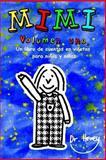 Mimi Volumen uno, un Libro de Cuentos en Viñetas para niños y Niñas, Howey, 148277366X