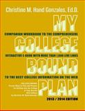My College Bound Plan: Companion Workbook to COLLEGE BOUND, Christine Hand-Gonzales, 1491203668