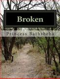 Broken, Princess Bathsheba, 1496183665