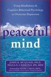 Peaceful Mind, John R.  McQuaid and Paula E. Carmona, 157224366X