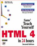 HTML 4 in 24 Hours, Oliver, Dick and Holzschlag, Molly E., 1575213664