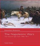 The Napoleonic Wars, Todd Fisher, 1579583660