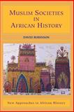 Muslim Societies in African History, Robinson, David, 052153366X