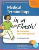 Medical Terminology in a Flash 9780803613669