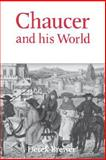 Chaucer and His World 9780859913669