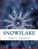 Snowflake, Luke Chapman, 149488366X