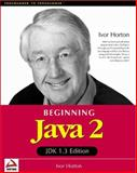 Java 2 - JDK 1.3 Version, Horton, Ivor, 1861003668