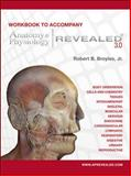 Anatomy and Physiology Revealed, Broyles, Robert, 0073403679
