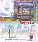 Always Mom, Forever Dad, Joanna Rowland, 0884483673