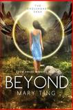 Beyond, Mary Ting, 1496133676