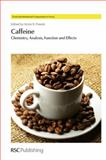Caffeine : Chemistry, Analysis, Function and Effects, , 1849733678