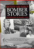 Eighth Air Force Bomber Stories, McLachlan, Ian, 1852603674