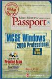 Mike Meyers' MCSE Windows 2000 Professional Certification Passport : Exam 70-210, Culp, Brian, 0072193670