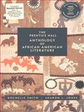 The Prentice Hall Anthology of African-American Literature, Smith, Rochelle and Jones, Sharon L., 0130813672