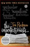 The Imperfectionists, Tom Rachman, 0385343671