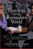 Preaching to a Postmodern World 9780801063671