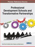 Professional Development Schools and Transformative Partnerships, Drew Polly, 1466663677
