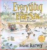Everything We Ever Saw, Roland Harvey, 1743313675